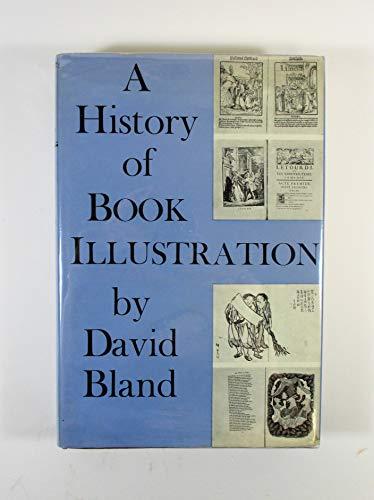 History of Book Illustration: Illuminated Manuscript and: Bland, David