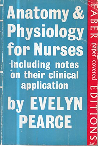 9780571046997: Anatomy and Physiology for Nurses