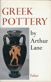 Greek Pottery (Faber Monographs on Pottery and: Arthur Lane