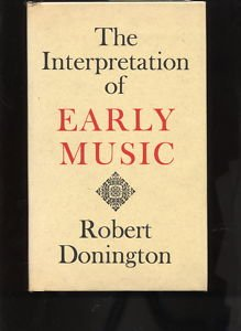 The interpretation of early music.