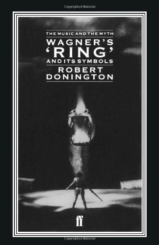 9780571048182: Wagner's 'Ring' and its Symbols: The Music and the Myth