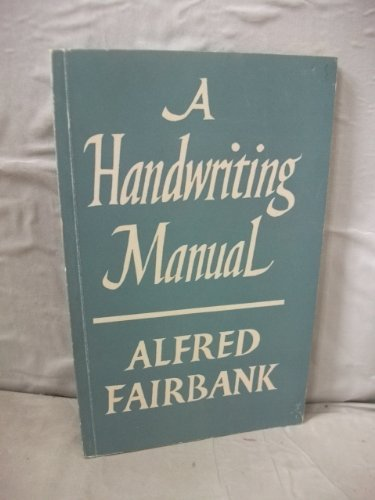 9780571048670: A Handwriting Manual