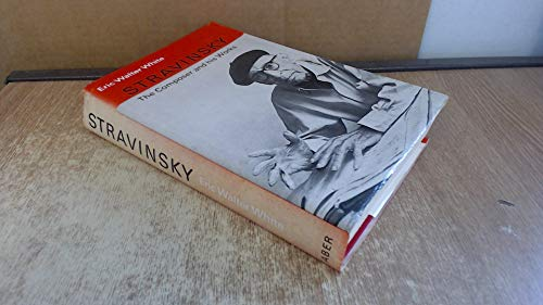 9780571049233: Stravinsky: The Composer And His Works.