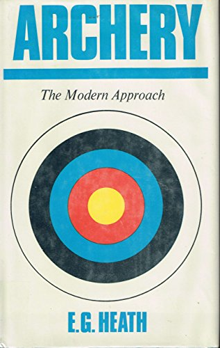 9780571049578: Archery: The modern approach
