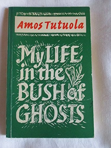 9780571049691: My Life In The Bush Of Ghosts