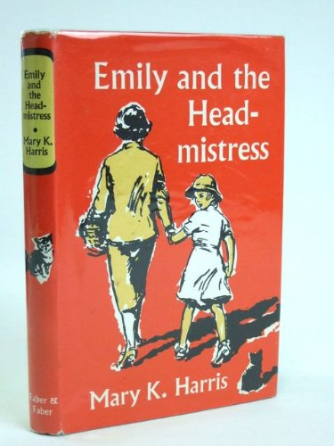 9780571052493: Emily and the Headmistress
