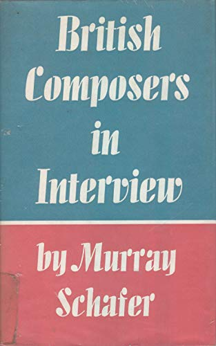9780571054428: British Composers in Interview