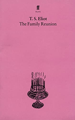 9780571054459: The Family Reunion (Faber Paper-covered Editions)