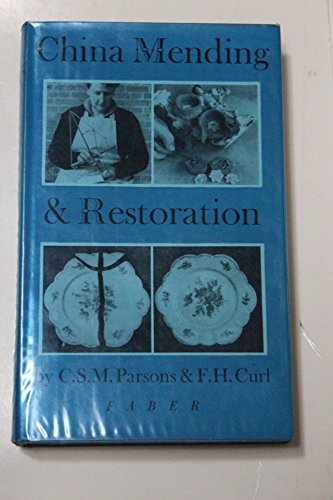 China mending and restoration: PARSONS, C.S.M. &