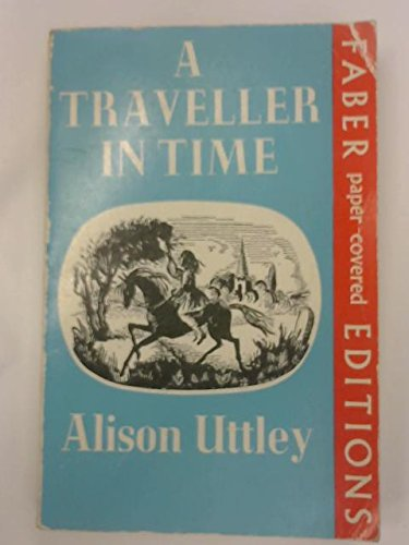 9780571054985: A traveller in time,