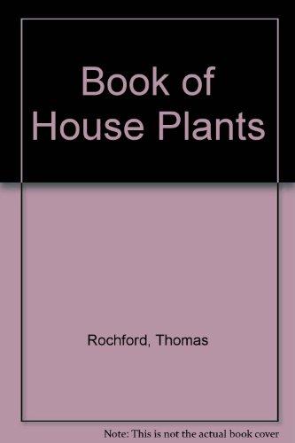 The Rochford Book of Houseplants: T. C Rochford