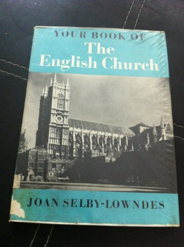 Your Book of the English Church: Joan Selby-Lowndes