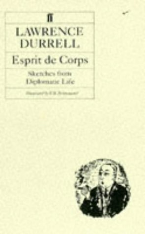 9780571056675: Esprit De Corps: Sketches from Diplomatic Life