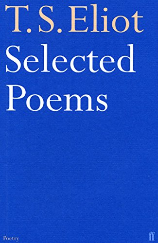 T.S. Eliot - Selected Poems (0571057063) by T. S. Eliot