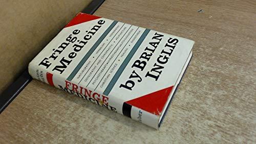 Fringe Medicine: Brian Inglis