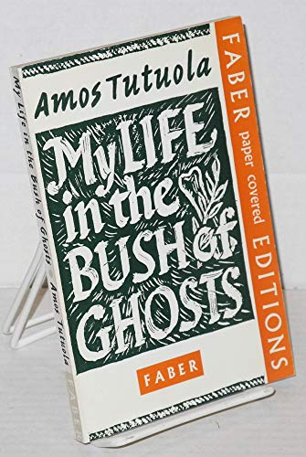 9780571058679: My Life in the Bush of Ghosts