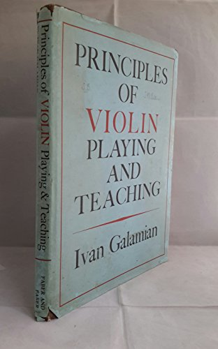 9780571059935: Principles of Violin Playing and Teaching
