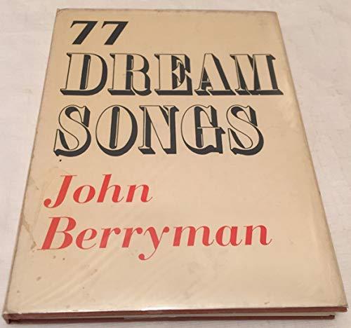 Seventy Seven Dream Songs: Berryman, John