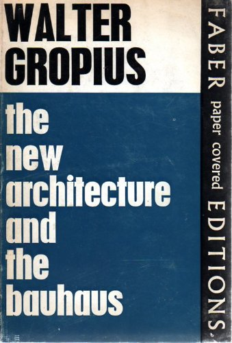 9780571061945: The new architecture and the Bauhaus
