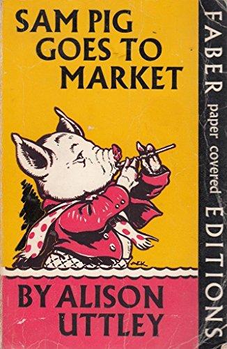 9780571062799: Sam Pig Goes to Market