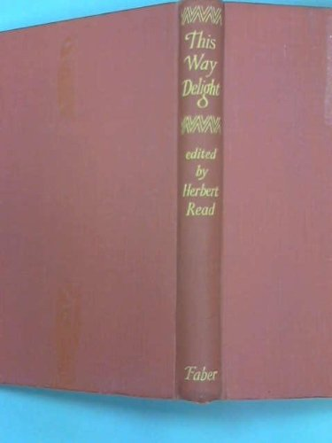 This Way Delight: Book of Poetry for the Young: Read, Herbert
