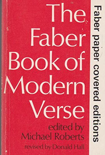 The Faber Book of Modern Verse: Roberts, Michael
