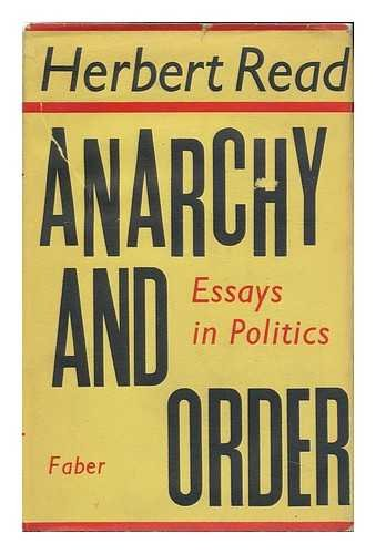 9780571063888: Anarchy and Order: Essays in Politics