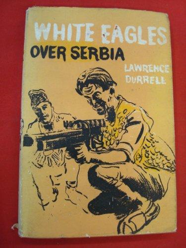 9780571064038: White Eagles Over Serbia