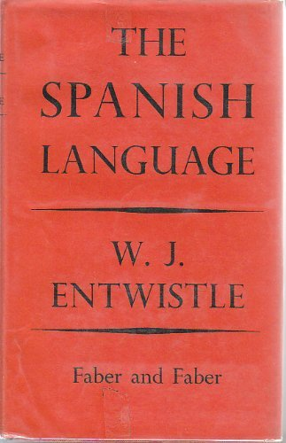9780571064045: The Spanish Language, together with Portuguese, Catalan and Basque