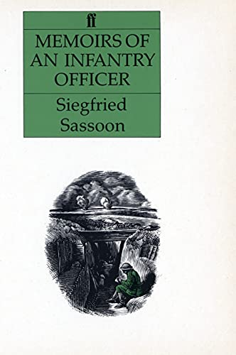 Memoirs of an Infantry Officer: Sassoon, Siegfried