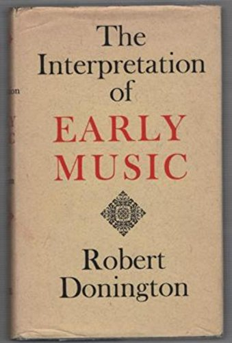 9780571064250: The Interpretation Of Early Music