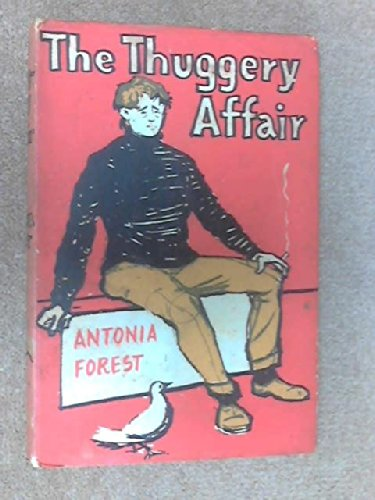 The Thuggery Affair (057106437X) by Antonia Forest