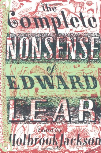 The Complete Nonsense of Edward Lear: Edward Lear,Holbrook Jackson