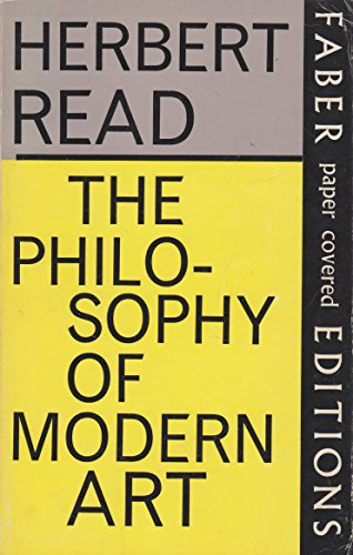 9780571065066: The Philosophy of Modern Art
