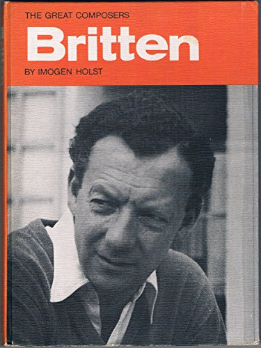 Britten (Great Composers): Holst, Imogen