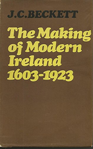 9780571066544: Making of Modern Ireland, 1603-1923