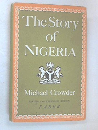 9780571067091: The Story of Nigeria - Revised And Expanded Edition
