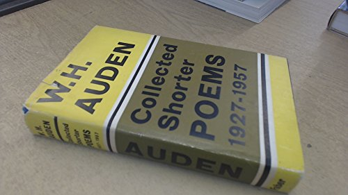 Collected Shorter Poems, 1927-57: Auden, W. H.