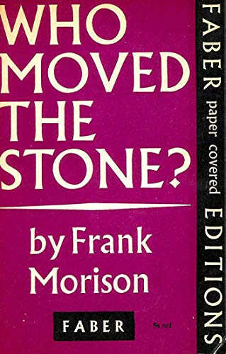 9780571069293: Who Moved the Stone?