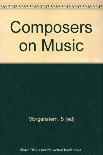 9780571069705: Composers on Music