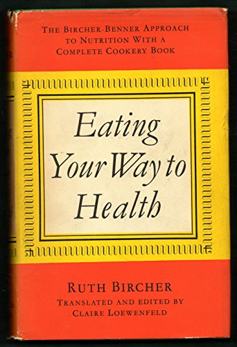 9780571069842: Eating Your Way to Health