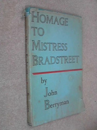 Homage to Mistress Bradstreet (0571070116) by J Berryman