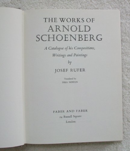 The Works Of Arnold Schoenberg: Rufer, J