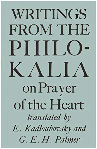 Writings from the Philokalia: On the Prayer of the Heart, translated from Russian text '...