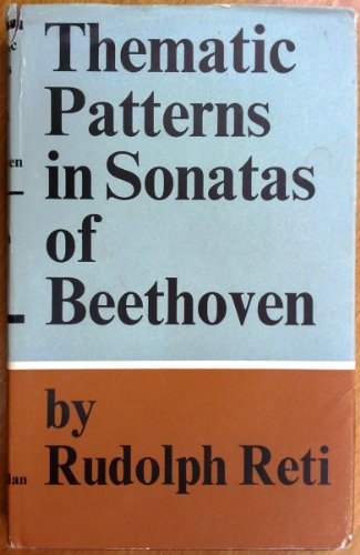 Thematic Patterns in Sonatas of Beethoven: Reti, Rudolph