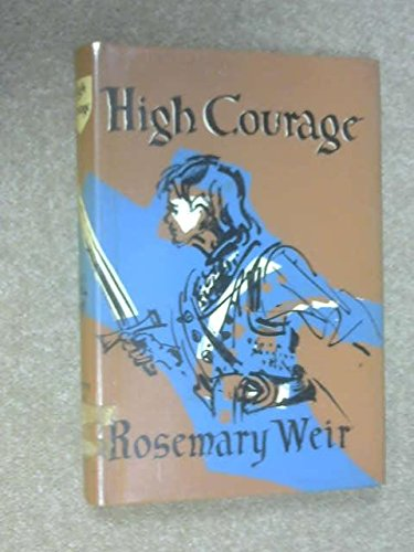 High Courage: rosemary weir