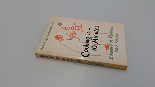 9780571081608: Cooking in Ten Minutes: Or the Adaptation of Cooking to the Rhythm of Our Time