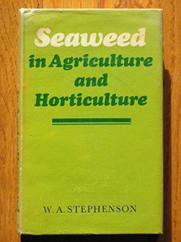 9780571082575: Seaweed in Agriculture and Horticulture