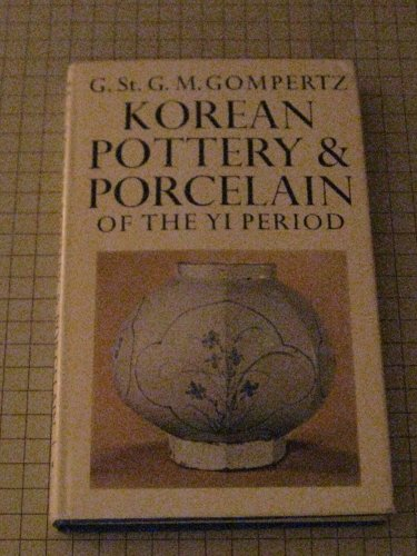 9780571084043: Korean Pottery and Porcelain of the Yi Period