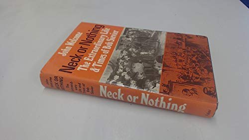 9780571084661: Neck or Nothing: Extraordinary Life and Times of Bob Sievier
